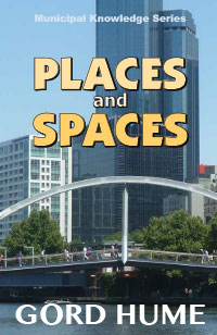 Places and Spaces by Gord Hume