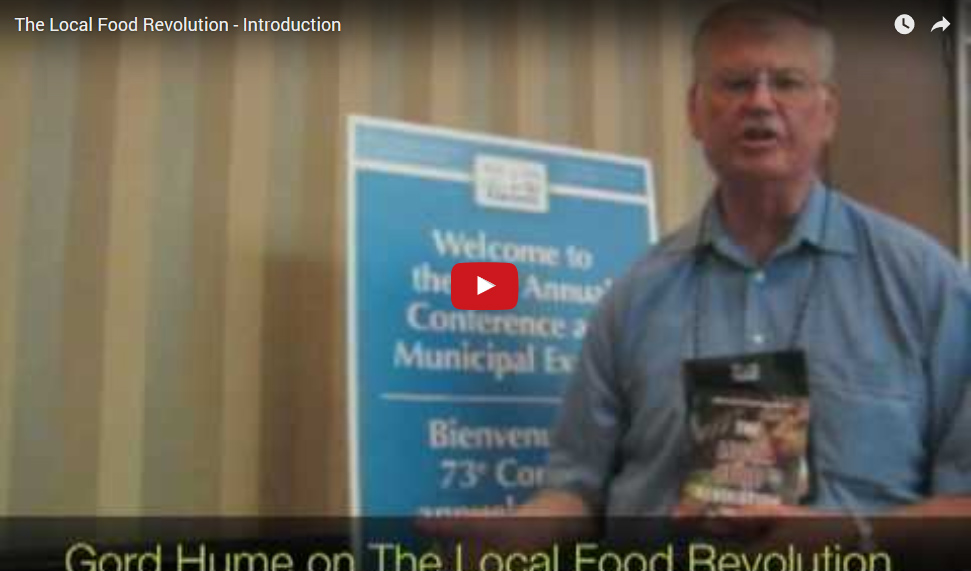Local Food Revolution - Gord Hume Video